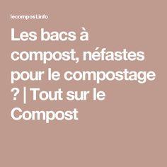 Les bacs à compost, néfastes pour le compostage ? | Tout sur le Compost