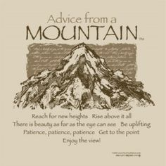 Advice from a Mountain T-Shirt