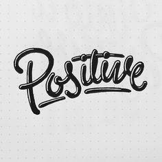 Positive /// 242 #hashtaglettering