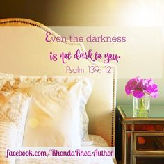 facebook.com/RhondaRhea.Author  So yeah, darkness? You got nuthin'. #Godislight #bible #thatsthetruth  RhondaRhea.com