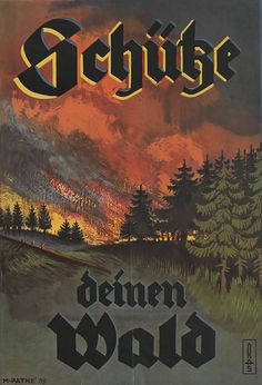 """German WWII propaganda poster, """"Protect your forest."""""""