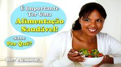 Você Sabe Qual a Importância de Uma Alimentação Saudável?    [ Veja+ ]  Acesse: http://boaalimentacao.com/veja-qual-importancia-de-uma-alimentacao-saudavel/