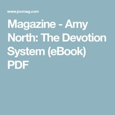 Magazine - Amy North: The Devotion System (eBook) PDF