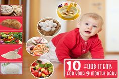 9 Month Baby Food-Top 10 posted by-MAANASI Your nine months old baby may not be able to eat everything you can eat, but this doesn't mean he or she can't join you for a family meal.