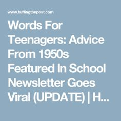 Words For Teenagers: Advice From 1950s Featured In School Newsletter Goes Viral (UPDATE) | HuffPost