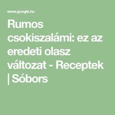 Rumos csokiszalámi: ez az eredeti olasz változat - Receptek | Sóbors Math Equations
