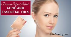 How to heal acne with essential oils