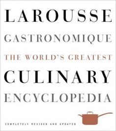 Booktopia has Larousse Gastronomique, The World's Greatest Culinary Encyclopedia by Librairie Larousse. Buy a discounted Hardcover of Larousse Gastronomique online from Australia's leading online bookstore. Joel Robuchon, Random House, French Sauces, Alice Waters, Upscale Restaurants, Sous Vide Cooking, Italian Cheese, Thing 1, Molecular Gastronomy