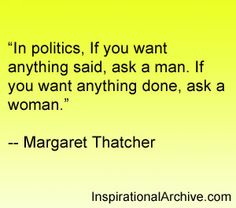 Margaret Thatcher on Politics