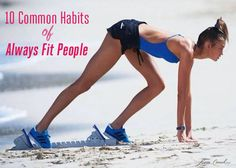 Tuesday Ten: Habits of Always Fit People {so interesting!}