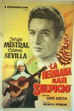 COLECCIÓN DE CARTELES ANTIGUOS DE CINE- La hermana San Sulpicio 1952, con Carmen Sevilla, Casimiro Hurtado, Julia Caba Alba, Jorge Mistral, Manuel Luna