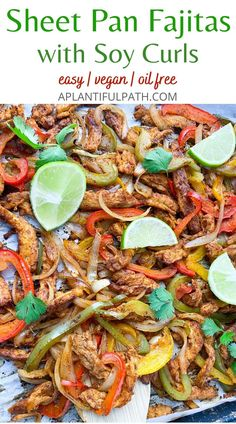 Quick and easy soy curl fajitas are a perfect filling for burritos, tacos, and bowls. An easy recipe for beginners, and quick enough for any night of the week. Enjoy this Mexican restaurant favorite from your own kitchen. #vegan #Mexican #oilfree #fajitas Easy Vegan Lunch, Quick Easy Vegan, Vegan Recipes Easy, Whole Food Recipes, Tostadas, Tacos, Vegan Freezer Meals, Vegan Dinners, Enchiladas