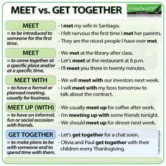 The difference between meet, meet up and get together which are commonly confused expressions for English learners. Learn English Grammar, English Language Learning, English Words, English Vocabulary, German Language, Japanese Language, Spanish Language, French Language, English Tips