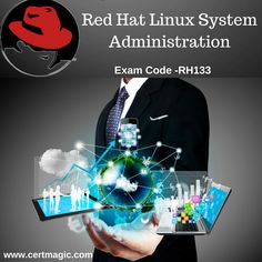 #Red Hat Linux System Administration Exam #Code- RH133 visit@:http://www.certmagic.com/RH133-certification-practice-exams.html