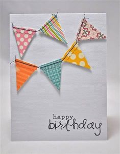 Pennant birthday card-not going to stitch them together-just glue them onto twine