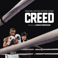 Ludwig Goransson - Creed