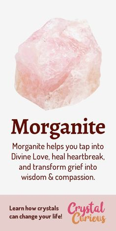 Morganite Healing Properties & Benefits - - Morganite helps you tap into Divine Love, heal heartbreak, and transform grief into wisdom & compassion. Types Of Crystals, Crystals And Gemstones, Stones And Crystals, Healing Gemstones, Gem Stones, Natural Crystals, Crystal Guide, Crystal Magic, Crystal Shop