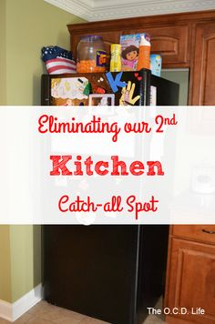 The O.C.D. Life: Eliminating our 2nd Kitchen Catch-all Spot