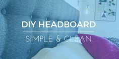Making a beautiful, DIY upholstered headboard doesn't need to be difficult or expensive. Check out our tutorial and build your own elegant headboard.