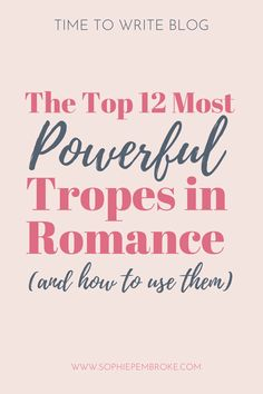 The 12 Most Powerful Tropes in Romance Novels