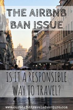 Is Airbnb a responsible way to travel? The Airbnb ban issue is a huge consideration for travellers. Airbnb ban issue   Airbnb   Airbnb ban New York #Airbnb #Airbnbban #Masstourism #Longtermtravel