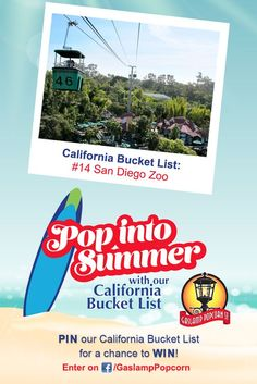 Heading to the San Diego Zoo this summer? Add it to your summer bucket list and you could win $1,000 from Gaslamp Popcorn!