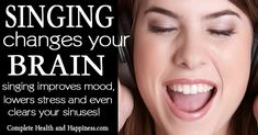 Singing Changes your Brain