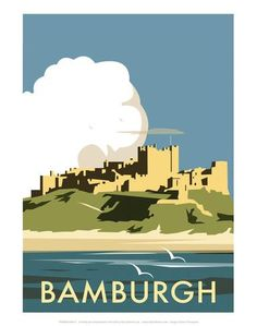 East Urban Home A stunning design of Bamburgh Castle, Northumberland by talented artist, Dave Thompson. Thompson's art revisits a classic era of poster design, taking many elements of popular travel art, while remaining current and vibrant. Posters Uk, Railway Posters, Cool Posters, Poster Prints, Art Prints, Modern Posters, Train Posters, Portsmouth, Tourism Poster
