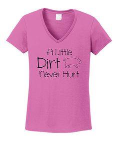 Another great find on #zulily! Azalea 'A Little Dirt Never Hurt' Tee #zulilyfinds