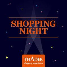 Esta noche buenas ofertas en el Shopping Night de Thader!