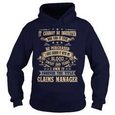 CLAIMS MANAGER T Shirts, Hoodies. Check price ==► https://www.sunfrog.com/LifeStyle/CLAIMS-MANAGER-91693831-Navy-Blue-Hoodie.html?41382