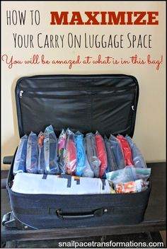 Maximize your carry on luggage space.