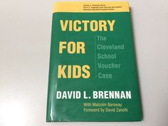 VICTORY FOR KIDS, THE CLEVELAND VOUCHER CASE (OHIO), HARDCOVER, NEW