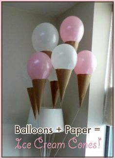 Easy decor for Summer party, Birthday or Ice Cream Social: Balloons + Scrapbook Paper = Ice-Cream Cone Balloons Ice Cream Balloons, Gelato, Easy Crafts, Crafts For Kids, Fiestas Party, Ice Cream Social, Ice Cream Party, Party Gifts, Holiday Parties