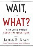 #6: Wait What?: And Life's Other Essential Questions