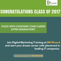 Stuck with choosing your career after graduation? Join #DigitalMarketing training at DM Wizard - Digital Marketing Training Center in Kochi and start your dream career with placement in leading IT companies. Enquire us for more info: www.dmwizard.in   9061645458