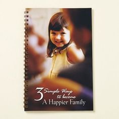 Image for 3 Simple Ways to Become a Happier Family from LDS US Store