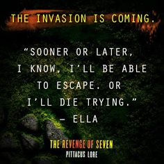 Quote from The Revenge of Seven by Pittacus Lore