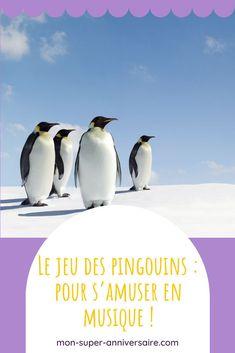Le jeu des pingouins se pratique en intérieur ou en extérieur. Ce jeu collaboratif et musical est parfait lors des fêtes d'anniversaire ! #jeux #anniversaire #activites #enfants #pingouins #musique Parfait, Great Auk, Time Out Chair, Custom In, Music