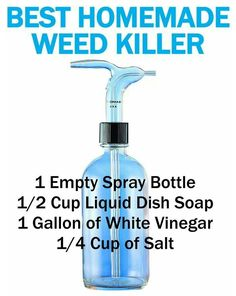 DIY homemade weed killer. Another recipe I've seen a lot calls for only 1T dish soap and 1/2 C salt per mostly full spray bottle of 5% acidic vinegar
