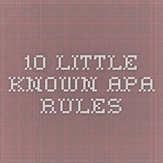 10 Little-Known APA Rules