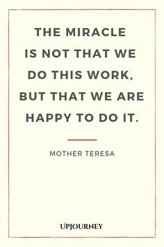 33 [BEST] Mother Teresa Quotes (About Love, God, Service.) Here's a collection of the most inspiring quotes and sayings by Mother Teresa, that will show you how we can do small things with great love. Quotes About Strength And Love, Inspirational Quotes About Strength, Positive Quotes, Inspiring Quotes, Unique Quotes, Positive Thoughts, Mother Teresa Prayer, Mother Teresa Quotes, Mother Quotes