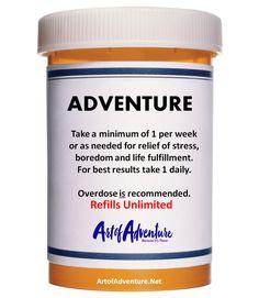What the doctor ordered. #ArtofAdventure #Adventure #Travel #Inspiration #AofA