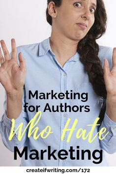 Learn marketing for authors who hate marketing. Simple tips and mindset shifts to help authors market their books. Out Of Your Mind, Feeling Frustrated, I Feel You, Help Teaching, Writing A Book, Blogging, Hate, Writer, Author