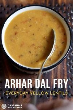 This Arhar dal recipe is a lightly spiced and delicious Punjabi dal fry made with pigeon pea lentils (toor dal or yellow lentils). Lentil Recipes, Veg Recipes, Vegetarian Recipes, North Indian Recipes, Indian Food Recipes, Ethnic Recipes, Toor Dal Recipe, Dal Fry, Yellow Lentils