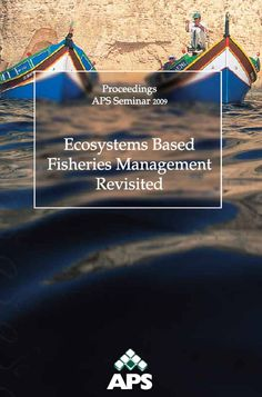 Proceedings APS Seminar 2009 on Ecosystems Based Fisheries Management Revisited