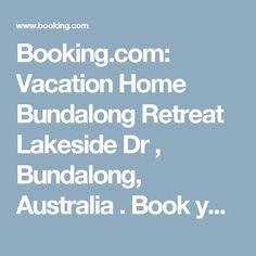 Booking.com: Vacation Home Bundalong Retreat Lakeside Dr , Bundalong, Australia . Book your hotel now!