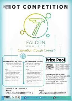#LombaIT #IOTCompetition #FalconProject #UPH #Tangerang IOT Competition Falcon Project 2016 Innovation Through Internet  DEADLINE: 22 Maret 2016 & 8 April 2016  http://infosayembara.com/info-lomba.php?judul=iot-competition-falcon-project-2016-innovation-through-internet