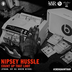 New Music: Nipsey Hussle – Count Up That Loot |