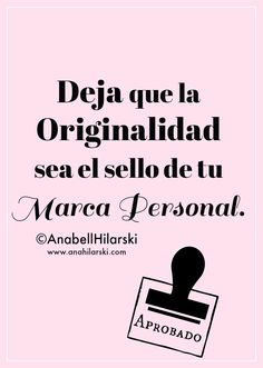 Deja que la Originalidad sea el sello de tu Marca Personal. #marcapersonal #marketing #originalidad